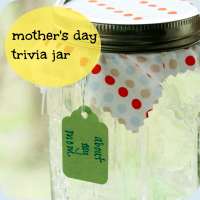 Mother's day trivia jar button